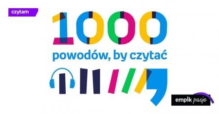1000 POWODÓW, BY CZYTAĆ - KONKURS EMPIK DLA BIBLIOTEK. GŁOSUJ NA NASZĄ SZKOŁĘ!!!